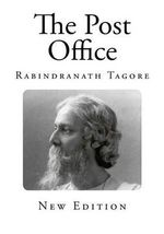The Post Office - Rabindranath Tagore