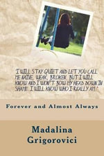 Forever and Almost Always - Miss Madalina a Grigorovici