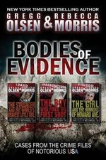 Bodies of Evidence (True Crime Collection) : From the Case Files of Notorious USA - MR Gregg Olsen