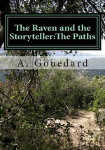 The Raven and the Storyteller : The Paths - A Gouedard