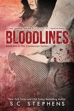 Bloodlines : Conversion Book Two - S C Stephens