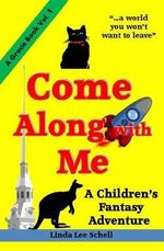 Come Along with Me - Linda Lee Schell