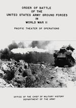 Order of Battle of the United States Army Ground Forces in World War II : Pacific Theater of Operations - Department of the Army