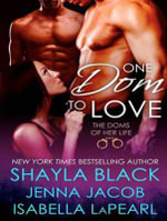 One Dom to Love - Shayla Black