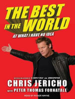 The Best in the World : At What I Have No Idea - Peter Thomas Fornatale