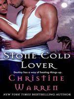Stone Cold Lover - Christine Warren