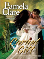 Carnal Gift - Pamela Clare