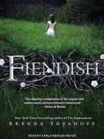 Fiendish - Brenna Yovanoff