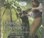 The Diamond Conspiracy : Ministry of Peculiar Occurrences - Pip Ballantine
