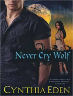 Never Cry Wolf : Night Watch - Cynthia Eden