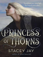 Princess of Thorns - Stacey Jay