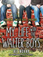 My Life with the Walter Boys - Ali Novak