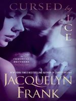 Cursed by Ice : Immortal Brothers - Jacquelyn B. Frank