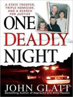 One Deadly Night - John Glatt