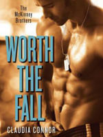 Worth the Fall : McKinney Brothers - Claudia Connor