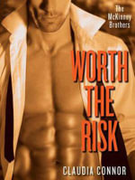 Worth the Risk : McKinney Brothers - Claudia Connor