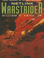 Warstrider : Netlink - Ian Douglas