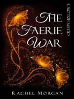 The Faerie War : Creepy Hollow - Rachel Morgan