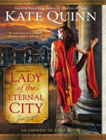 Lady of the Eternal City : Empress of Rome - Kate Quinn