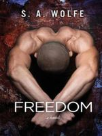 Freedom : Fearsome - S. A. Wolfe