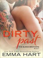 Dirty Past : Burke Brothers - Emma Hart
