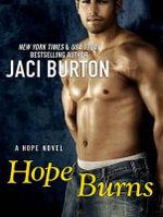 Hope Burns : Hope - Jaci Burton