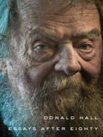 Essays After Eighty - Donald Hall