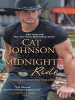 Midnight Ride : Midnight Cowboys - Cat Johnson