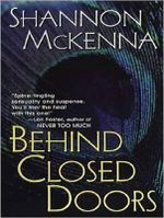 Behind Closed Doors : McClouds & Friends - Shannon McKenna