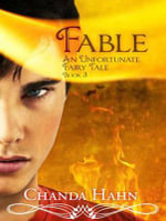 Fable (Library Edition) : Unfortunate Fairy Tale - Chanda Hahn