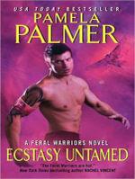 Ecstasy Untamed (Library Edition) - Pamela Palmer