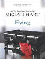 Flying (Library Edition) - Megan Hart