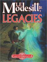 Legacies - L. E. Modesitt, Jr.