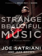 Strange Beautiful Music : A Musical Memoir - Jake Brown