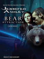 Bear Attraction : Shifters Unbound - Jennifer Ashley