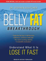 Belly Fat Breakthrough - Stephen H. Boutcher