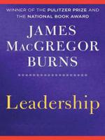 Leadership - James MacGregor Burns