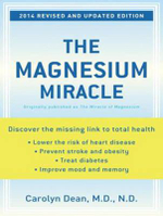 The Magnesium Miracle - Carolyn Dean