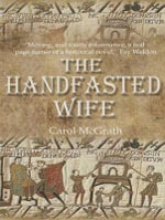 The Handfasted Wife : Daughters of Hastings - Carol McGrath