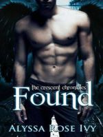 Found : Crescent Chronicles - Alyssa Rose Ivy