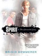 Spirit : Elemental - Brigid Kemmerer