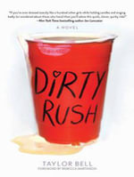 Dirty Rush - Taylor Bell