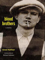 Blood Brothers - Ernst Haffner