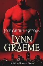 Eye of the Storm - Lynn Graeme