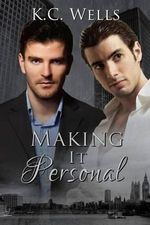 Making It Personal - K C Wells