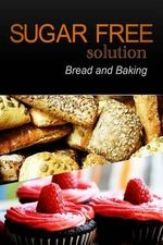 Sugar-Free Solution - Bread and Baking - Sugar-Free Solution 2 Pack Books