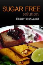 Sugar-Free Solution - Dessert and Lunch - Sugar-Free Solution 2 Pack Books