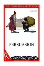 Persuasion [Christmas Summary Classics] - Jane Austen