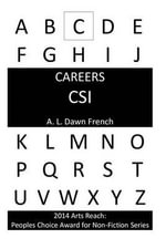 Careers : Crime Scene Investigator - A L Dawn French