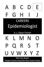 Careers : Epidemiologist - A L Dawn French